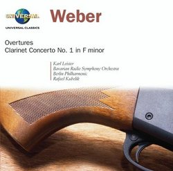 Weber: Overtures; Clarinet Concerto No. 1 in F minor