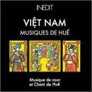 Vietnam: Musiques De Hue