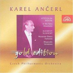 Ancerl Gold Edition 28: NOVAK In the Tatras / SLAVICKY Moravian Dancing Fantasies; Rhapsodic Variations