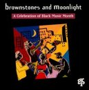 Brownstones & Moonlight: A Celebration of Black Music Month