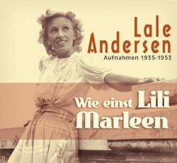 Wie Einst Lili Marleen 1935-1953