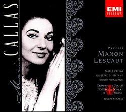 Puccini: Manon Lescaut  (complete opera) with Maria Callas, Giuseppe di Stefano, Tullio Serafin, Chorus & Orchestra of La Scala, Milan