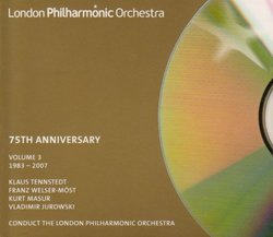 London Philharmonic Orchestra 75th Anniversary, Vol. 3: 1983-2007