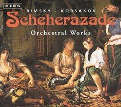 Rimsky-Korsakov: Scheherazade; Orchestral Works (Box Set)
