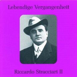 Lebendige Vergangenheit: Riccardo Stracciari, Vol. 2
