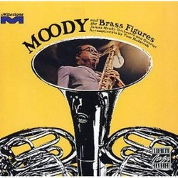 Moody & The Brass Figures
