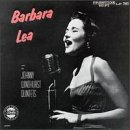 Barbara Lea With the Johnny Windhurst Quintets