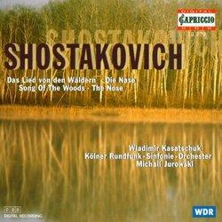 Shostakovich: Das Lied con den Wäldern; Die Nase