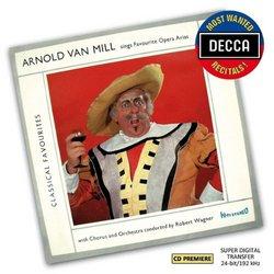 Arnold Van Mill Sings Favourite Opera Arias