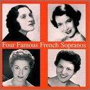 Four Famous French Sopranos