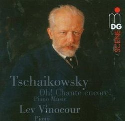 Oh! Chante encore!: Piano Music by Tschaikowsky