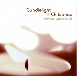 Candlelight Christmas: Intimate Instrumentals
