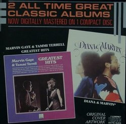 Marvin Gaye & Tammi Terrell: Greatest Hits/Diana Ross & Marvin Gaye: Diana & Marvin