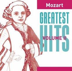 Mozart: Greatest Hits, Vol. 2
