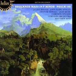 Bruckner: Mass in F minor, Psalm 150