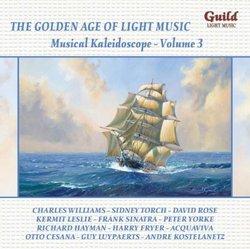 The Golden Age of Light Music: Musical Kaleidoscope, Vol. 3