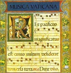 Musica Vaticana - Music from the Vatican Manuscripts (1505-1534) /Pomerium * Blachly