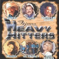 Tejano Heavy Hitters