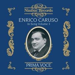 Enrico Caruso in Song, Vol. 3