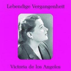Lebendige Vergangenheit: Victoria de los Angeles