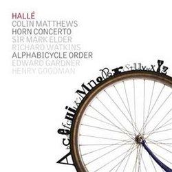 Colin Matthews: Horn Concerto; Alphabicycle Order