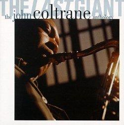 The Last Giant: The John Coltrane Anthology