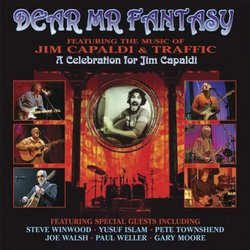 Dear Mr. Fantasy Featuring the Music of Jim Capaldi and Traffic