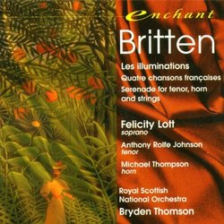 Britten - Les illuminations / Lott, Rolfe Johnson, M. Thompson, Royal Scottish National Orchestra, B. Thompson