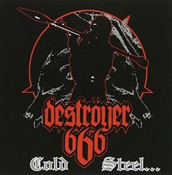 Cold Steel for an Iron Age by Destroyer 666 (2011-05-04)