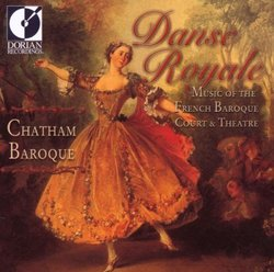 Danse (Dance) Royale: Music of the French Baroque Court & Theatre