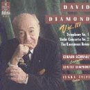 David Diamond: (Volume III) Symphony No. 1; Violin Concerto No. 2; The Enormous Room