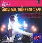 Wham Bam Thank You Glam