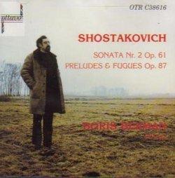 Shostakovich: Piano Sonata 2, Preludes & Fugues op 87 (Ottavo)