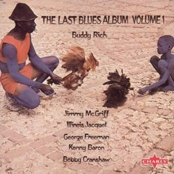 The Last Blues Album Volume 1