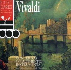 Vivaldi: Concertos on Authentic Instruments