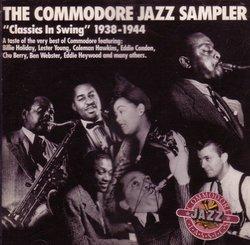 The Commodore Sampler. Classics in Swing. 1938-1944.