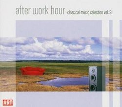 After Work Hour: Classical Music Selection, Vol. 9
