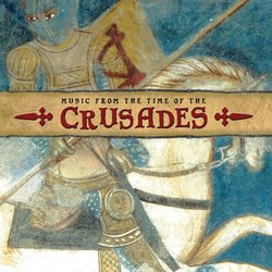 Music from the Time of the Crusades