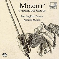 Mozart: Violin Concertos, K. 216, 218, & 219
