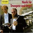 Musik für Trompete und Orgel/Music For Trumpet and Organ