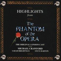 Highlights From The Phantom Of The Opera: The Original London Cast Recording (1986 London Cast)