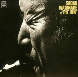 Sadao Watanabe at Pit Inn