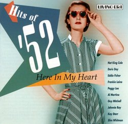Hits of 52: Here in My Heart