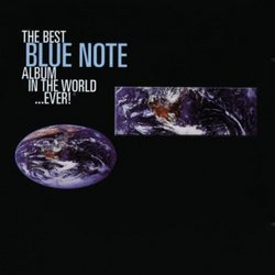 Best Blue Note Album in the World Ever