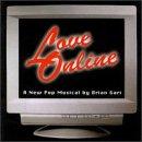 Love Online: A New Pop Musical (1997 Studio Cast)