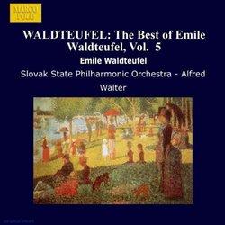 WALDTEUFEL: The Best of Emile Waldteufel, Vol. 11