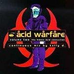 Acid Warfare Volume Two: The Trance Acid Connection