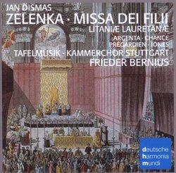 Zelenka: Missa Dei Filii / Litaniae Lauretanae