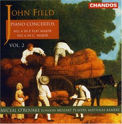 John Field: Piano Concertos Vol. 2, No. 4 in E flat major & No. 6 in C major