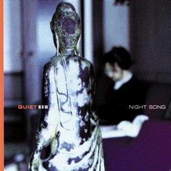 Quiet Now: Night Song